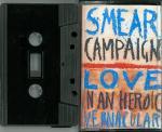 smear campaign – love in an heroicvernacular