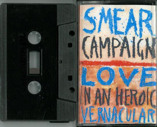 smear campaign - love in an heroic vernacular