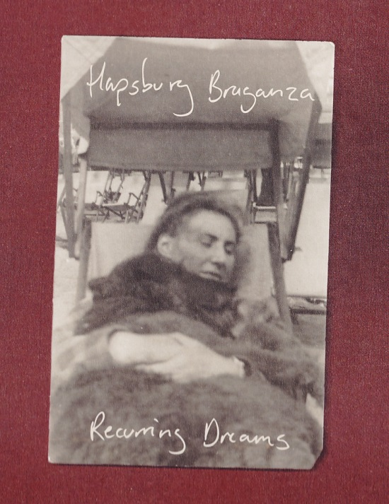 hapsburg braganza - recurring dreams