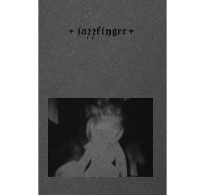 jazzfinger - destroyed form