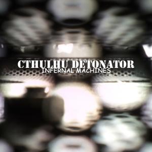 cthulhu detonator
