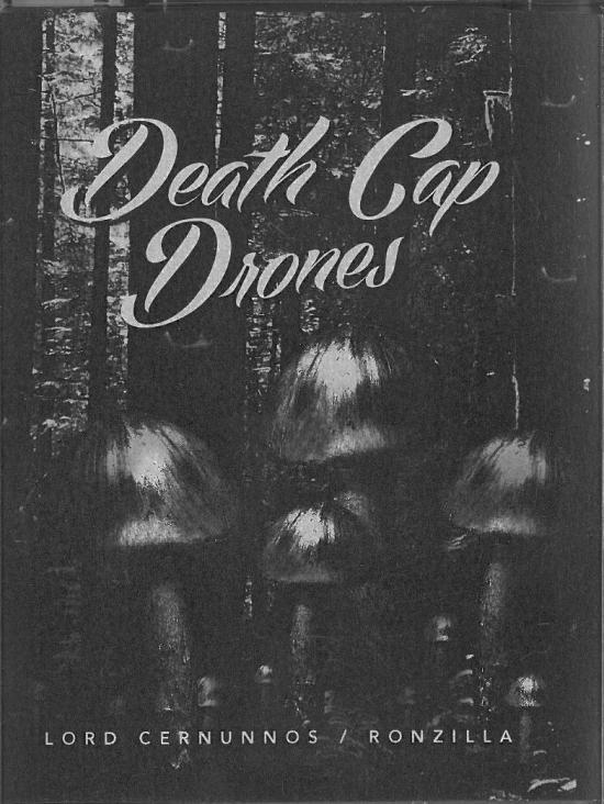 Death Cap Drones