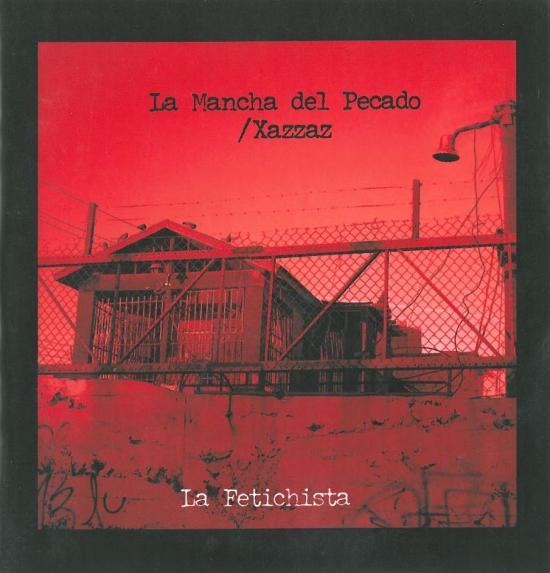La Mancha and Xazzaz - La Fetichista