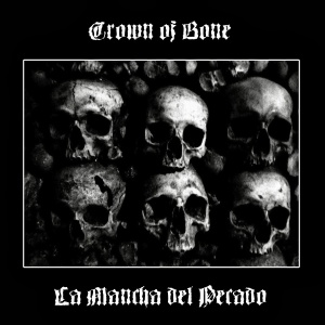 crown of bone - la mancha - split