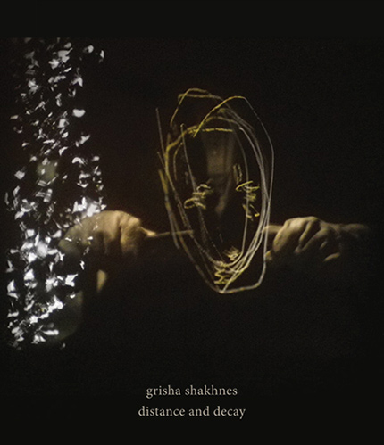 grisha shakhnes - distance and decay