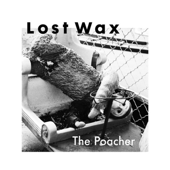 lost wax - poacher